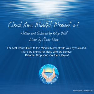 Cloud Nine Mindful Moment #1
